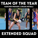 Copy of Karcher Netball A Grade Team of the Year – Extended Squads